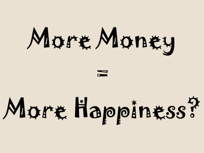 Does money make you happier?